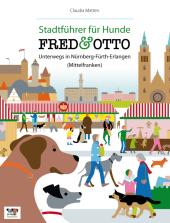 FRED & OTTO, Unterwegs in Nürnberg - Fürth - Erlangen (Mittelfranken) Cover