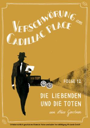 Verschwörung am Cadillac Place 12: Die Liebenden und die Toten