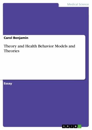 Theory and Health Behavior Models and Theories
