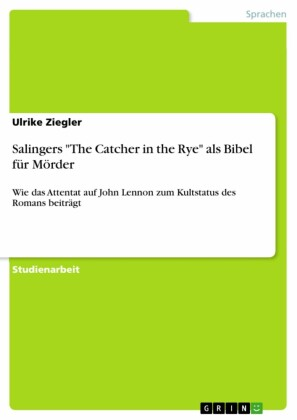 Salingers 'The Catcher in the Rye' als Bibel für Mörder
