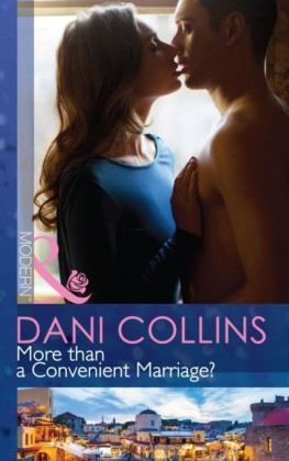 More than a Convenient Marriage? (Mills& Boon Modern)