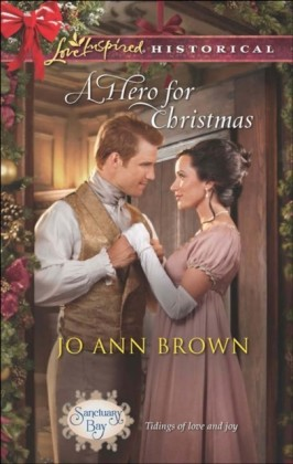 Hero for Christmas (Mills & Boon Love Inspired Historical) (Sanctuary Bay - Book 2)