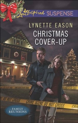 Christmas Cover-Up (Mills & Boon Love Inspired Suspense) (Family Reunions - Book 2)