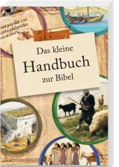 Das kleine Handbuch zur Bibel