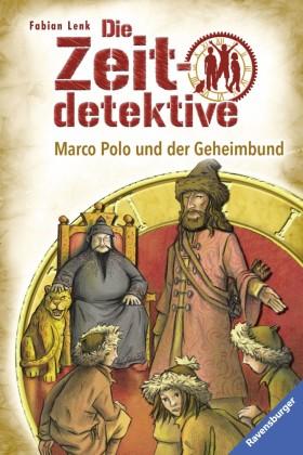 Die Zeitdetektive 11: Marco Polo und der Geheimbund