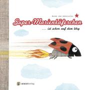 Super-Marienkäferchen ist schon auf dem Weg