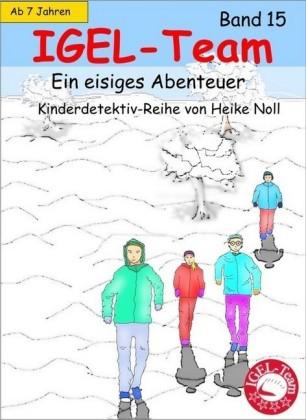 IGEL-Team - Band 15, Ein eisiges Abenteuer