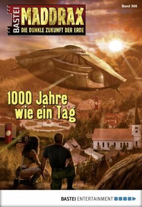 Maddrax - Tausend Jahre wie ein Tag