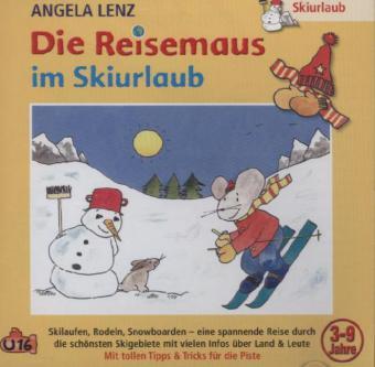 Die Reisemaus Im Skiurlaub, 1 Audio-CD