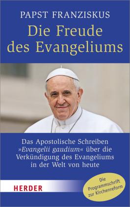 Die Freude des Evangeliums