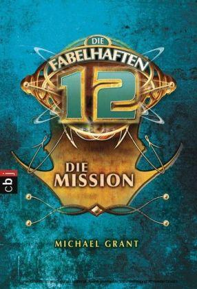 Die fabelhaften 12 - Die Mission