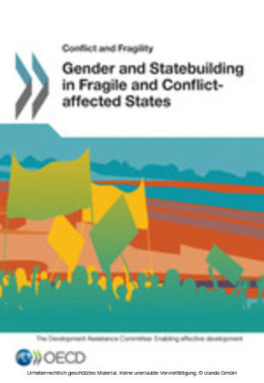 Conflict and Fragility Gender and Statebuilding in Fragile and Conflict-affected States