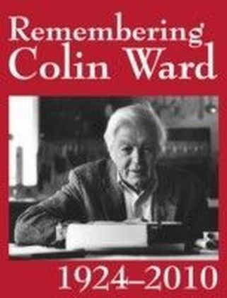Remembering Colin Ward