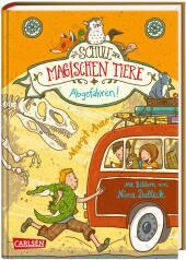 Die Schule der magischen Tiere - Abgefahren! Cover