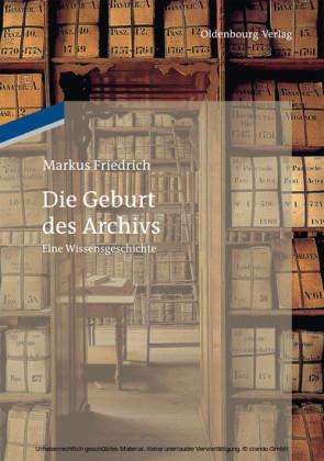 Die Geburt des Archivs