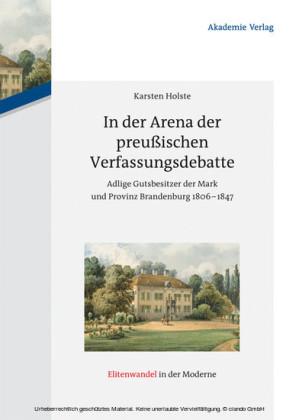 In der Arena der preußischen Verfassungsdebatte