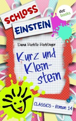 Schloss Einstein - Band 14: Kurz und Kleinstein