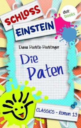 Schloss Einstein - Band 13: Die Paten