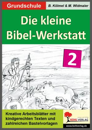 Die kleine Bibel-Werkstatt - Band 2
