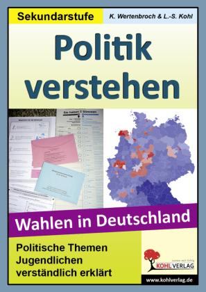 Politik verstehen - Wahlen in Deutschland