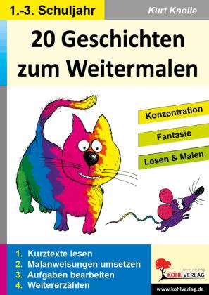 20 Geschichten zum Weitermalen - Band 1 (1./2. Schuljahr)