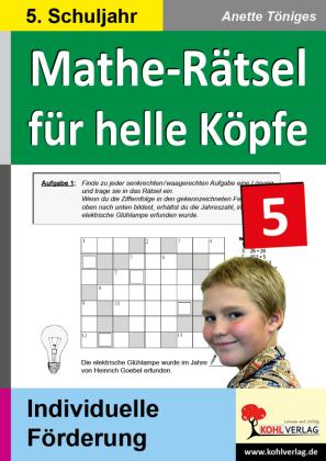 Mathe-Rätsel für helle Köpfe / Klasse 5