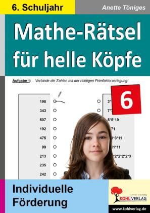 Mathe-Rätsel für helle Köpfe / Klasse 6