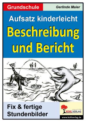 Aufsatz kinderleicht - Beschreibung und Bericht