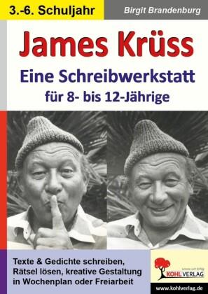 James Krüss - Eine Schreibwerkstatt für 8- bis 12-Jährige