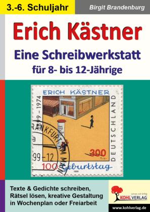 Erich Kästner - Eine Schreibwerkstatt für 8- bis 12-Jährige