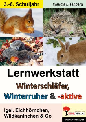 Lernwerkstatt Winterschläfer, Winterruher & -aktive