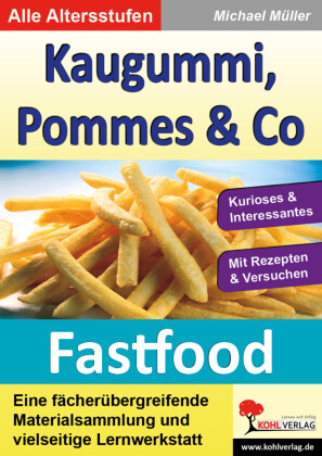 Kaugummi, Pommes & Co - Band 1