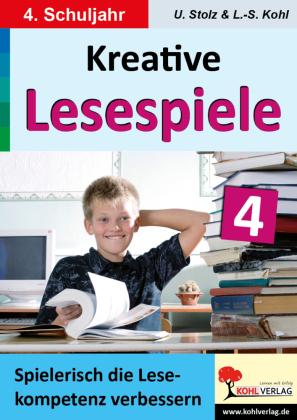 Kreative Lesespiele zur Verbesserung der Lesekompetenz / Klasse 4
