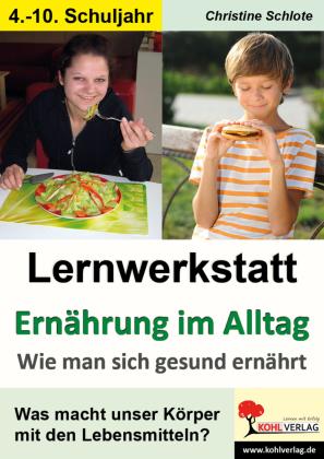 Lernwerkstatt Ernährung im Alltag