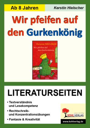 Wir pfeifen auf den Gurkenkönig - Literaturseiten