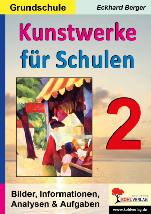 Kunstwerke für Schulen / Band 2 (Grundschule)