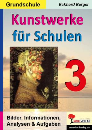 Kunstwerke für Schulen / Band 3 (Grundschule)