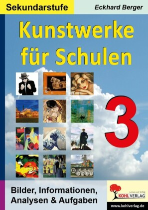 Kunstwerke für Schulen / Band 3 (Sekundarstufe)