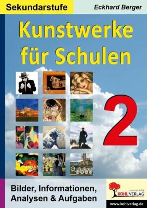 Kunstwerke für Schulen / Band 2 (Sekundarstufe)