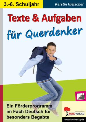 Texte und Aufgaben für Querdenker