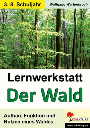 Lernwerkstatt Der Wald