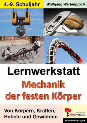 Lernwerkstatt Mechanik der festen Körper