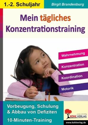 Mein tägliches Konzentrationstraining, 1./2. Schuljahr