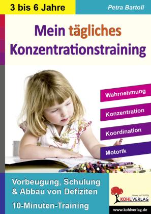 Mein tägliches Konzentrationstraining Kindergarten & Vorschule