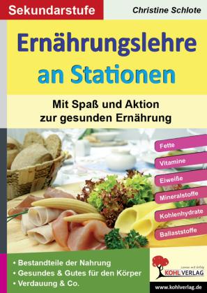 Ernährungslehre an Stationen