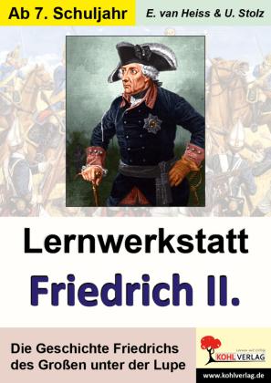 Lernwerkstatt Friedrich der Große