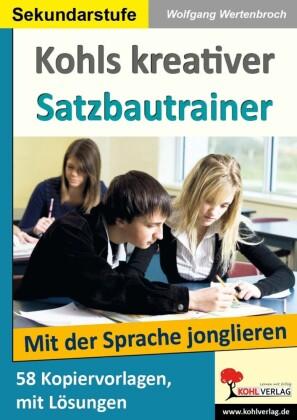 Kohls kreativer Satzbautrainer (SEK)