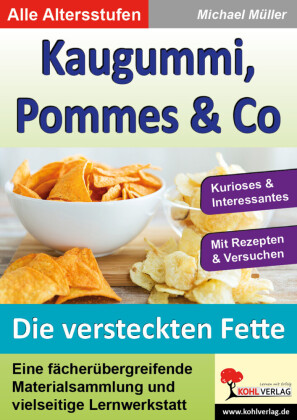 Kaugummi, Pommes & Co - Band 3