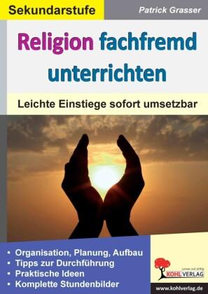 Religion fachfremd unterrichten / Sekundarstufe