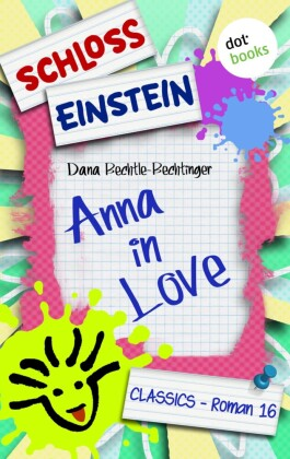 Schloss Einstein - Band 16: Anna in Love